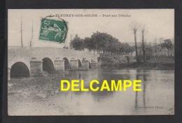 DD / 21 CÔTE D'OR / FLEUREY-SUR-OUCHE / LE PONT SUR L' OUCHE / 1910 - Autres Communes