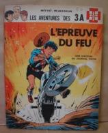 BD. 48. EO De 1968. Les Aventures Des 3A. L'épreuve Du Feu. Mitteï M. Vasseur - Originalausgaben - Franz. Sprache
