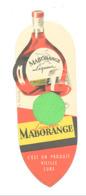 """Marque-pages Publicitaire - Liqueur """" MABORANGE """" Alcool, Digestif,...Produit Vieille Cure - Dos Vierge (b260) - Marque-Pages"""
