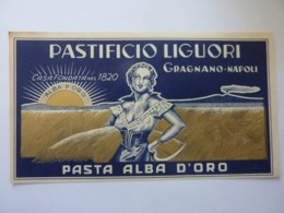 """Etichetta """"PASTIFICIO LIGUORI Casa Fondata Nel 1820 GRAGNANO NAPOLI  - PASTA ALBA D' ORO"""" Anni '50 - Etichette"""
