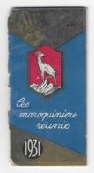 PETIT CALENDRIER  - 1931 - Les Maroquiniers Réunis - Liste Pour Paris Et Autres Départements - Klein Formaat: 1921-40