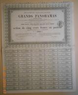 ACTION - Sté FRANCAISE Des GRANDS PANORAMAS Du 01 Août 1880 - Cine & Teatro
