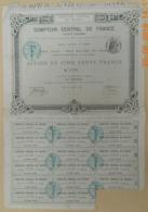 ACTION - COMPTOIR CENTRAL De FRANCE Du 15 Janvier 1882 - Acciones & Títulos