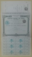 ACTION - COMPTOIR CENTRAL De FRANCE Du 15 Janvier 1882 - Non Circulé BLANQUETTE Avec Talon - Acciones & Títulos