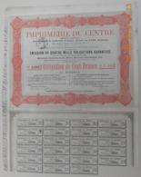 OBLIGATION - IMPRIMERIE Du CENTRE - Du 15 Octobre 1881 - Industry