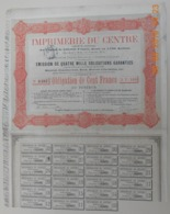 OBLIGATION - IMPRIMERIE Du CENTRE - Du 15 Octobre 1881 - Industrial
