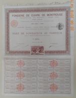 PART De FONDATEUR - FONDERIE De CUIVRE De MONTROUGE Et Exploitation Des Brevets J. BODEL Fils Du 01 Juillet 1883 - Industrial