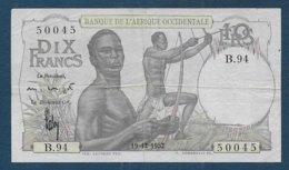 AFRIQUE OCCIDENTALE - Billet De 10 Francs De 1952 - États D'Afrique De L'Ouest