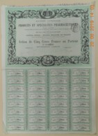 ACTION - Sté Générale De PRODUITS Et SPECIALITES PHARMACEUTIQUES  - 1884 - Industrie