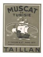 Etiquette De Muscat De Tunisie    -  P. Taillan  à Paris Et Sète (34)   -     Thème Voilier - Etiquettes