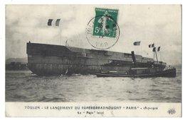 """83 - TOULON - Lancement Du Superdreadnought """"Paris"""" - 1912 - Toulon"""