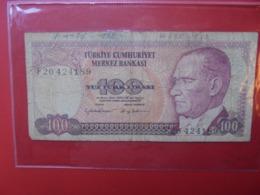 TURQUIE 100 LIRASI 1970(84) CIRCULER (B.7) - Turquie