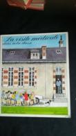 LA VISITE MEDICALE DANS NOTRE CLASSE Albums Du Père Castor RARE - Books, Magazines, Comics