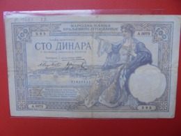 YOUGOSLAVIE 100 DINARA 1929 CIRCULER (B.7) - Yougoslavie
