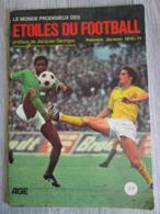Album Vignettes Etoiles Du Football Championnat De France 1970 1971 AGE ( Pas Panini ) - Soccer