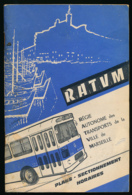 Régie Autonome Des Transports De La Ville De Marseille (1965) : Plans, Sectionnement, Horaires, Autobus, Plan, 68 Pages - Europe