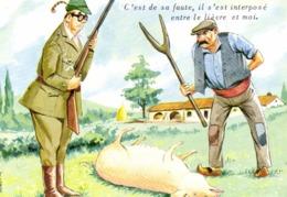 Carrière C'est De Sa Faute ,il S'est Interposé Entre Le Lièvre Et Moi  Cochon Chasseur Paysan RV - Humor