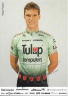 CARTE CYCLISME PETER PIETERS SIGNEE TEAM TULIP 1991 - Cyclisme