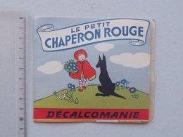 DECALCOMANIES Anciennes: LE PETIT CHAPERON ROUGE Livret Avec 3 Volets Intérieurs - Loup Grand-Mère  - JESCO Imagerie - Collezioni