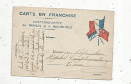 Cp , Militaria , Carte En Franchise , Correspondance Des Armées De La République , écrite 1916 - Militari