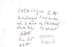 CATALOGUE E.A SURCHARGES PROVISOIRES TBE JAMAIS RESSORTI - Otros