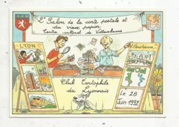 Cp, Bourses& Salons De Collections, 2 E Salon De La Carte Postale Et Du Vieux Papiers , 69 ,Villeurbanne ,1992 - Bourses & Salons De Collections