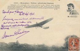 """M. CHATEAU - Texte Et Signature AUTOGRAPHE Sur CP """" Monoplan """" Tellier """" Piloté Par Chateau """" - Pionnier Aviateur - Flieger"""