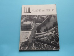 N.I.R. KLANK En BEELD - Jaarverslag 1953 - Belgisch Nationaal Instituut Voor RADIO-OMROEP ( Zie / Voir Photo ) - Libros, Revistas, Cómics