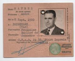 1961 - CARTE D'IDENTITE D'UNE PERSONNE NATIVE De BRIGNOLES (VAR) IMMATRICULEE à DAKAR (SENEGAL) Avec TIMBRE FISCAL - Fiscales