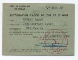 """1962 - CARTE """"AUTORISATION D'ACCES DE JOUR ET DE NUIT"""" Du PORT DE COMMERCE De DAKAR (SENEGAL) Avec CACHETS DU COMMANDANT - Senegal (1887-1944)"""