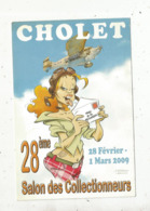 Cp, Bourses & Salons De Collections, 28 E Salon Des Collectionneurs ,2009 ,CHOLET , Illustrateur Jean Barbaud ,vierge - Sammlerbörsen & Sammlerausstellungen