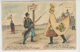 GUERRE 1914-18 - Jolie Carte Fantaisie GUILLAUME II Et Son Etat Major Refoulés à La Frontière Belge - War 1914-18