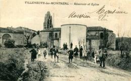 VILLENEUVE Les MONTREAL=  Réservoir Et église.  848 - Autres Communes