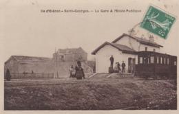 17 SAINT-GEORGES LA GARE ET L'ECOLE PUBLIQUE - Ile D'Oléron