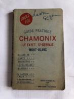 Guide Pratique Chamonix (livre De 120 Pages De 9,5 Cm Sur 15,5 Cm) - Turismo