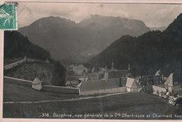 38 // Vue Générale De La GRANDE CHARTREUSE Et CHARMAND  318   PHOTO ODDOUX - Frankreich
