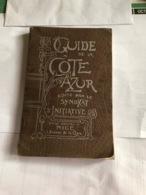 Guide De La Côte D'Azur (livre De 207 Pages De 13,5 Cm Sur 20,5 Cm) - Tourisme