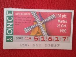 SPAIN CUPÓN DE ONCE LOTTERY LOTERÍA ESPAÑA 1990 DON QUIJOTE LA MANCHA MIGUEL CERVANTES DICHOS ESCENAS REFRANES MOLINO... - Billetes De Lotería
