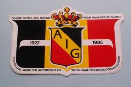 A I G 1922 - 1985 ( Oeuvre Royale Des Automobielen / Invalides De Guerre ) >> Sticker / Zeldklever / Autocollant ! - Voitures