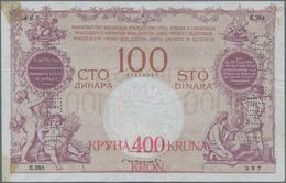 Yugoslavia / Jugoslavien: Kingdom Of Serbs, Croats And Slovenes 400 Kruna On 100 Dinara ND(1919), P. - Yugoslavia