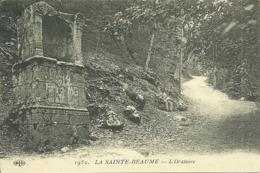 83  LA SAINTE BEAUME - L' ORATOIRE (ref 5932) - France