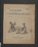 Ancien Cahier  De DESSIN Pour Les Petits,       Méthode VAN MOé,    N°10 - Other Collections