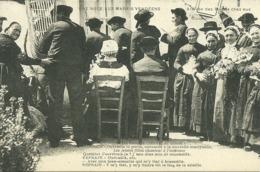 85  UNE NOCE AUX MARAIS VENDEENS - ARRIVEE DES MARIES CHEZ EUX (ref 5936) - Non Classificati