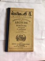 Lecture Et écriture (livre De 48 Pages De 13,5 Cm Sur 22 Cm Couverture Cartonnée) - 0-6 Ans