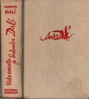 VIDA SECRETA DE SALVADOR DALI VIE SECRETE  EDITION POSEIDON BUENOS AIRES 1944 SIGNATURE ??? A VOIR - Culture