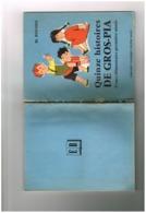 Lecture - M. Roussel - Quinze Histoires De Gros-pla - Coursc élémentaire 1ere Année - Librairie Classique Eugène Belin - - 6-12 Jaar