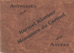 Antwerpen Boekje (15 X 20cm) Met 32 Prenten Karmel Klooster Monastère Du Carmel Anvers - Antwerpen