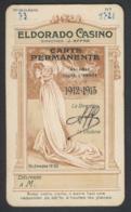 13 MARSEILLE Eldorado Casino 1912-13 Carte Permanente 6 X 10.5 Cm - Cartoncini Da Visita