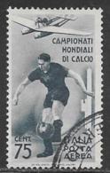 Italy Scott # C63 Used Plane Over Soccer Player, 1934, CV$65.00, Small Thin - 1900-44 Vittorio Emanuele III