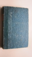 LES ERREURS De La MONARCHIE FRANCAISE Depuis Le Départ De NAPOLEON Par CHATEAUBRIANT ( Juin 1817 ) Voir Photos Svp ! - 1801-1900
